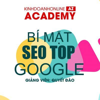 Khóa học Bí mật SEO top Google – Giảng viên Quyết Đào