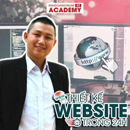 Khóa học Thiết kế website trong 24h – Giảng viên Đào Xuân Nhất