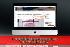 huong-dan-dang-ky-mua-khoa-hoc-tai-kinh-doanh-online-az