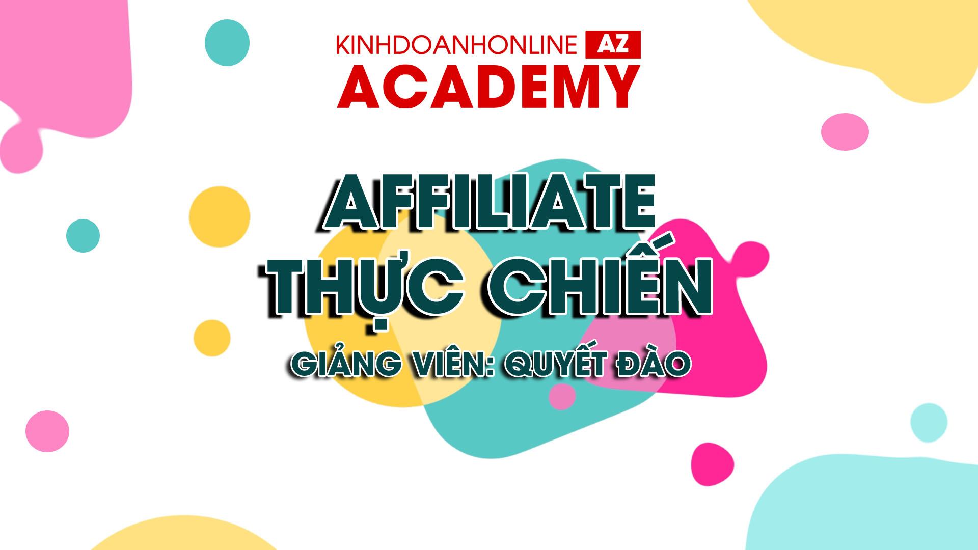 affiliate-thuc-chien-giang-vien-quyet-dao-hd
